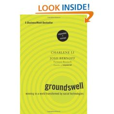Groundswell, Expanded and Revised Edition: Winning in a World Transformed by Social Technologies: Charlene Li, Josh Bernoff. A great read about the functions of social and digital technologies! Social Media Books, Harvard Business Review, Thing 1, Social Business, Business School, Reading Rainbow, Computer Technology, Book Recommendations, Reading Lists