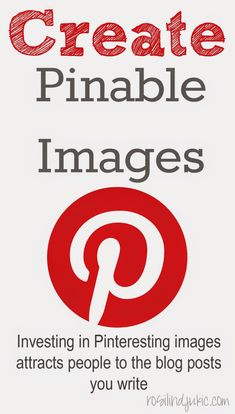 Create Pinable Images {Write Blog Posts People Will Read}