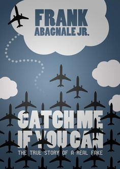 Catch Me If You Can by Frank Abagnale, Jr.