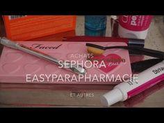 Achats haul Sephora , Easyparapharmacie ,  clin d'oeil à Octoly