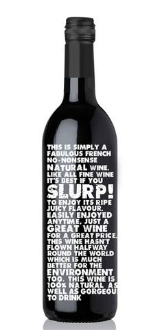 Slurp! Funny so be sure and read the text on the bottle PD