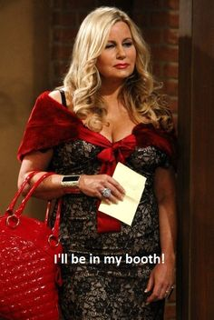 two broke girls quote ill be in my booth - Google Search