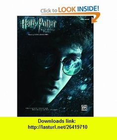 Selections from Harry Potter and the Half-Blood Prince Piano Solos (0038081357621) Alfred Publishing Staff , ISBN-10: 0739061674  , ISBN-13: 978-0739061671 ,  , tutorials , pdf , ebook , torrent , downloads , rapidshare , filesonic , hotfile , megaupload , fileserve