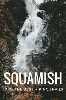 10 of the Best Hiking Trails near Squamish, British Columbia - Explore Magazine Vancouver Travel, Vancouver Island, Hiking Training, Canada Destinations, Best Hikes, Canada Travel, British Columbia, Columbia Travel, Hiking Trails