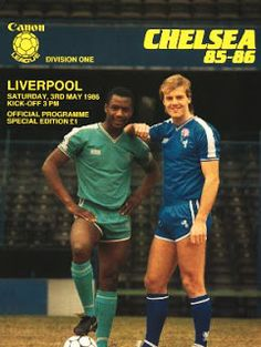 Chelsea 0 Liverpool 1 in May 1986 at Stamford Bridge. The programme cover Football Program, Football Cards, Football Shirts, Football Players, Chelsea Liverpool, Chelsea Fc, Everton Fc, Stamford Bridge, Chelsea Football