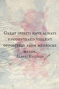 Great spirits - Albert Einstein