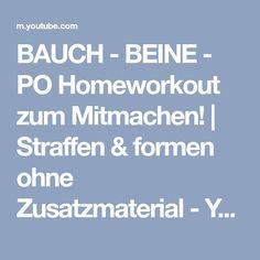 BAUCH - BEINE - PO Homeworkout zum Mitmachen! | Straffen & formen ohne Zusatzmaterial - YouTube