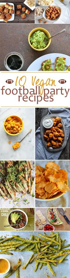 10 Delicious Football Party Appetizers -- that happen to be VEGAN! // via Nosh and Nourish