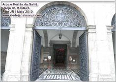 Arco e portão da galilé da Igreja do Mosteiro de São Bento