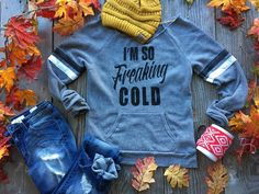 I AM FREAKING COLD SWEATER| Bad Habit Boutique