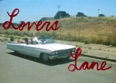 """Lovers Lane"""