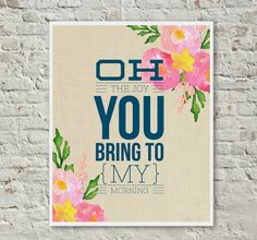 Oh The Joy You Bring To My Morning Linen by InspireYourArt on Etsy