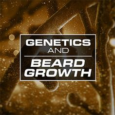 Does Genetics Play A Role On Beard Growth? - There are many genetics and beard growth facts that can help you to figure out why different people have different kinds of beards. This article should help you understand more about your beard growth. Beard Growing Tips, Growing Facial Hair, Beard Growth, Beard Care, Beard Model, Long Beards, You Are The Father, Genetics, That Way