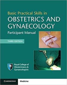 Basic Practical Skills in Obstetrics and Gynaecology 3rd Edition PDF Basic Practical Skills in Obstetrics and Gynaecology 3rd Edition ebook This handbook is designed to introduce trainee obstetricians and gynecologists to safe surgical techniques and obstetric skills in a structured workshop environment.  It is the course manual for the Basic Practical Skills in Obstetrics …