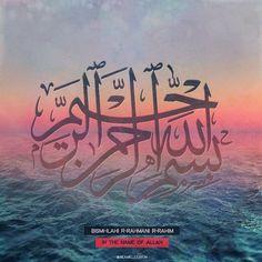 بسم الله الرحمن الرحيم | Bismi-ilahi R-Rahmani R-Rahim | Islam