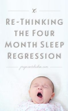 Re-Thinking the Four Month Sleep Regression — Pregnant Chicken // pinning just in case :) Four Month Sleep Regression, Baby Sleep Schedule, Parenting Done Right, Toddler Sleep, Get Baby, Bedtime Routine, Babies First Year, Baby Development, Everything Baby