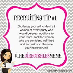 The Direct Sales Mama: Direct Sales Recruiting Tip #1                                                                                                                                                     More