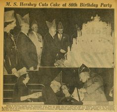 Milton Hershey's birthday is September In of his employees gave him a birthday party in the Hershey Arena. (Photo published in the Hummelstown Sun) Milton Hershey, Dreams And Visions, Chocolate Day, Pennsylvania, September, Kitty, Sun, Birthday, Painting