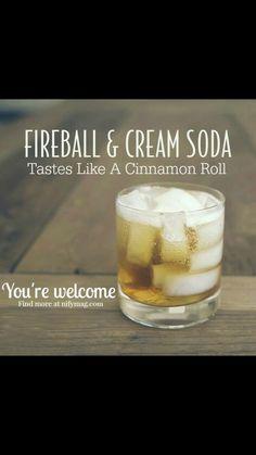 Cinnamon roll cocktail Fireball and cream soda or whipped Cream vodka Fireball Drinks, Fireball Recipes, Fireball Whiskey, Alcohol Drink Recipes, Liquor Drinks, Cocktail Drinks, Alcoholic Drinks, Whiskey Drinks, Cocktail Recipes