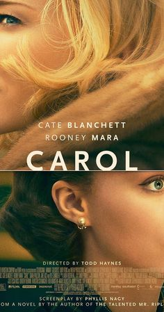 Directed by Todd Haynes.  With Rooney Mara, Cate Blanchett, Sarah Paulson, Kyle Chandler. Set in 1950s New York, a department-store clerk who dreams of a better life falls for an older, married woman.