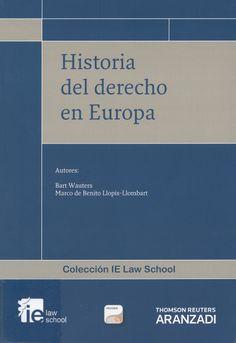 Historia del Derecho en Europa / Bart Wauters, Marco de Benito Llopis-Llombart, 2013