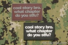 Cool Story Bro Patch (PVC) - OC Tactical