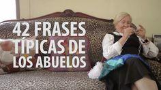 42 Frases Típicas de los Abuelos
