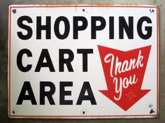 Shopping Cart Area Grocery Store Sign