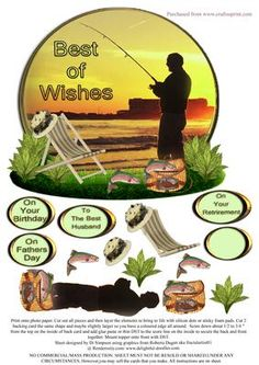 Best Of Wishes Lots of occasions on Craftsuprint designed by Di Simpson - This is a great topper shaped/and a little bit wobbly card design for the fisherman. Very easy to make up. all instructions are on the sheet. Lots of 3D elements to bring to life. - Now available for download!