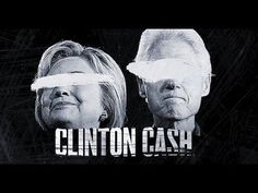 "Breitbart Presents ""Clinton Cash"" the Movie - Watch Now."