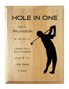 Northwest Gifts - Hole in One Plaque, $34.95 (http://northwestgifts.com/hole-in-one-plaque/)