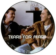 Tears For Fears Picture Disc
