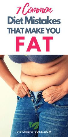 Are you struggling to lose your belly fat? Are you making these 7 mistakes that sabotage your fat loss efforts? Let's separate fact from fiction and look at seven of the most common diet mistakes dieters make. #losebellyfat #losebellyfatfast #losebellyfatdiet #losebellyfatinaweekdiet #fatlossforwomen