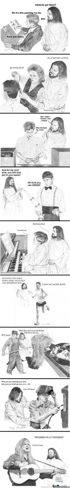 Annoying Jesus