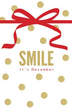 Smile, it's December! Holiday Desktop Download | Glitterary