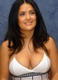 Image result for Salma Hayek Up Close Cleavage
