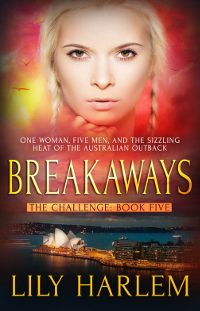 eBook Review: Breakaways (The Challenge #5) by Lily Harlem (@lily_harlem) #reverseharem #whychoose
