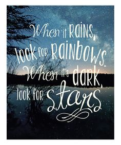 'When It Rains, Look for Rainbows' Art Print on #zulily