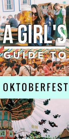 A Girl's Guide to Oktoberfest in Munich, Germany: survival tips for traversing the wild festival and everything you need to know for preparing your own Oktoberfest trip!