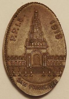 Worlds Fair Expo Elongated Penny PPIE 1915 San Francisco | eBay