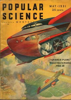 Front Cover of Popular Science Magazine: May 1931 Transportation Art Print - 23 x 30 cm Science Magazine, Magazine Art, Magazine Covers, Welcome To The Future, Classic Sci Fi, Pulp, Popular Mechanics, Science Fiction Art, History Books