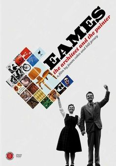 Eames: The Architect and The Painter.