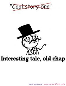 like a sir meme cool story