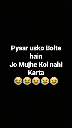 Usko bolte h jo sab ke parents krte hain aur chahne wale krte h😘 Funny Quotes In Hindi, Funny Attitude Quotes, Desi Quotes, Stupid Quotes, Cute Funny Quotes, Some Funny Jokes, Crazy Quotes, Badass Quotes, Sarcastic Quotes