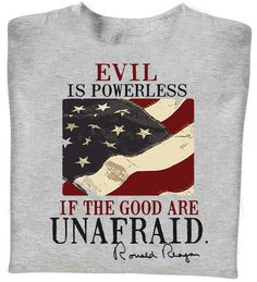 Share PatriotDepot and get a coupon for $5 off your order of $25 or more! Evil Is Powerless T-shirt #patriotdepot