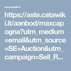 https://aste.catawiki.it/aanbod/maxcapogna?utm_medium=email&utm_source=SE+Auction&utm_campaign=Sell_RAC-Active_auction_inform_sellers_about_social_share_lots&utm_content=Condivida%20i%20suoi%20lotti%20con%20la%20sua%20rete%20_it_v3&utm_term=link-1_Condividi%20ora%21_button