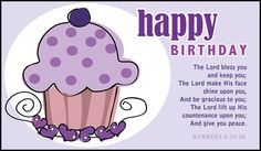 The Lord bless you and keep you; The Lord make His face shine upon you, and be gracious to you; The Lord lift up His countenance upon you; Birthday Blessings Christian, Christian Birthday Greetings, Birthday Month, Birthday Fun, Birthday Quotes, Birthday Board, Birthday Ideas, Very Happy Birthday, Happy Birthday Wishes