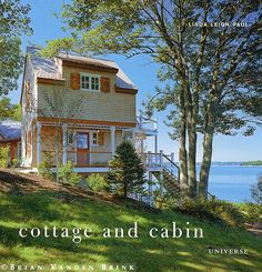 Cottage and Cabin by Linda Leigh Paul
