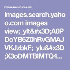 images.search.yahoo.com images view;_ylt=A0PDoYB6Z0hRvGMAJVKJzbkF;_ylu=X3oDMTBlMTQ4cGxyBHNlYwNzcgRzbGsDaW1n?back=http: