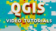 Free QGIS Video Tutorials